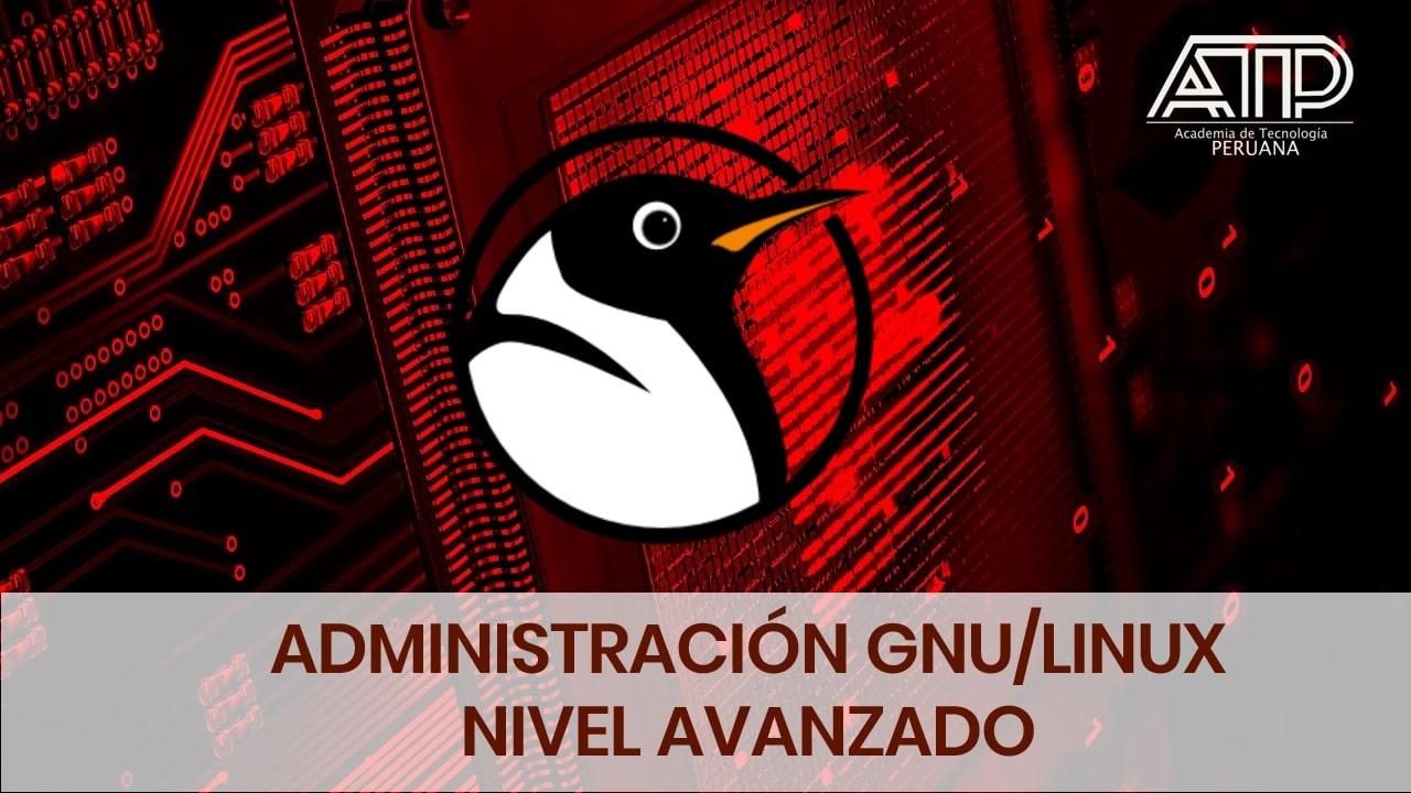 Administración GNU/LINUX – Avanzado