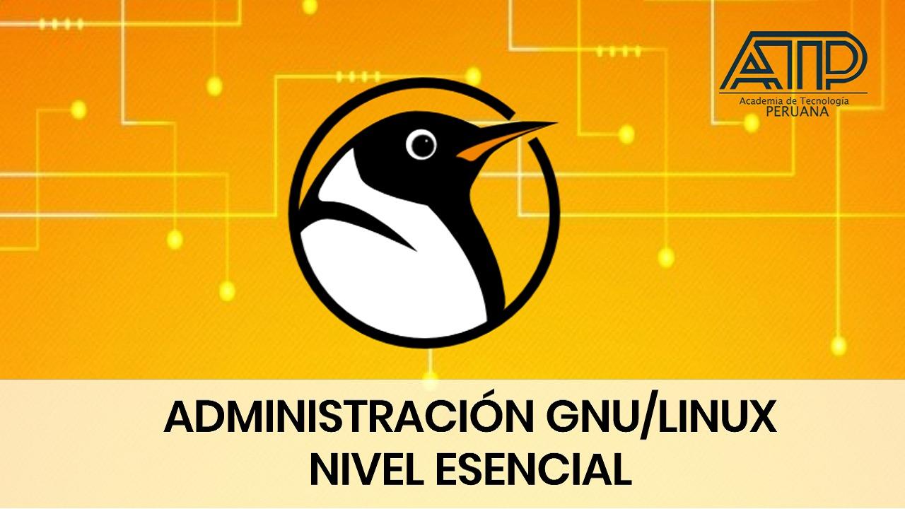 Administración GNU/LINUX – Esencial