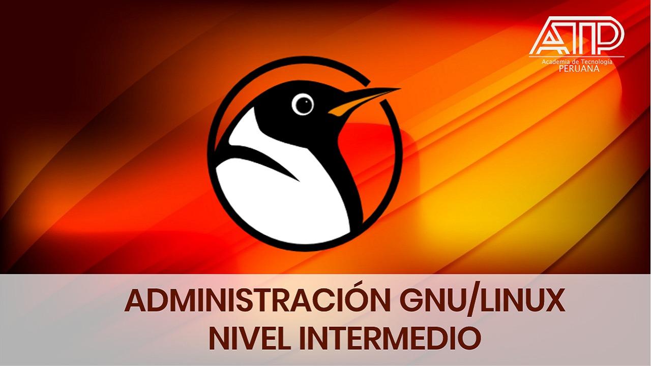 Administración GNU/LINUX – Intermedio