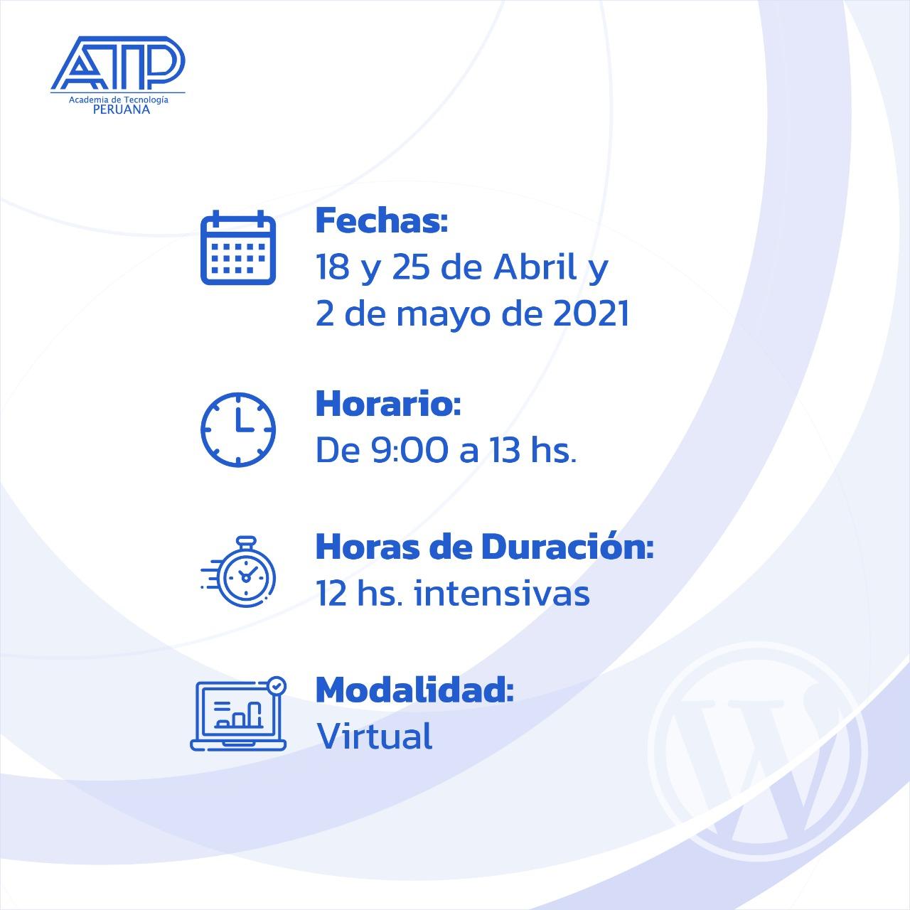 Fecha de la videoconferencia creación de sitios web con WordPress - Academia de Tecnología Peruana