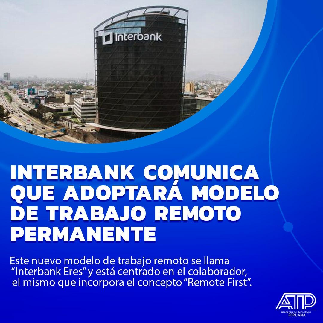 Interbank anuncia nuevo modelo de trabajo remoto permanente